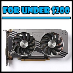 best graphics cards for under $200