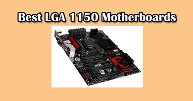 Photo of The Best Intel LGA 1150 socket Motherboards for gaming