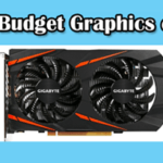 budget graphics cards