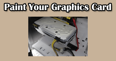 Photo of How to paint a graphics card- Step by Step tutorial