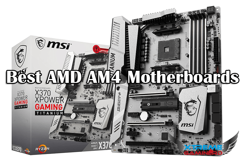 Photo of Best AMD AM4 Motherboards for Gaming/Productivity