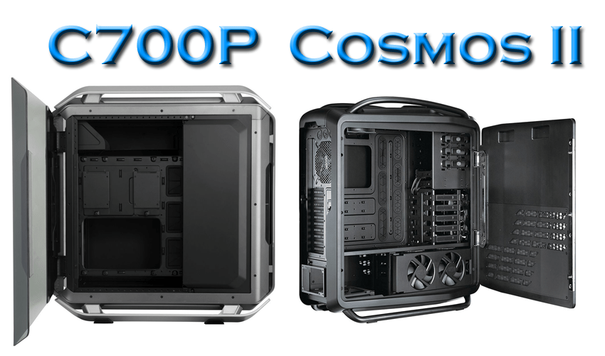 Cooler Master C700P vs Cosmos II side panel