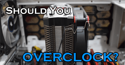 Photo of Is overclocking worth it?