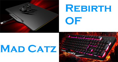 Photo of The rebirth of Mad Catz