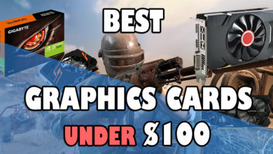 Photo of 4 Best Graphics Cards Under $100