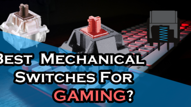 Photo of Best mechanical switches for Gaming