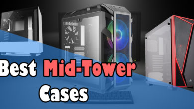 Best Mid-Tower Cases