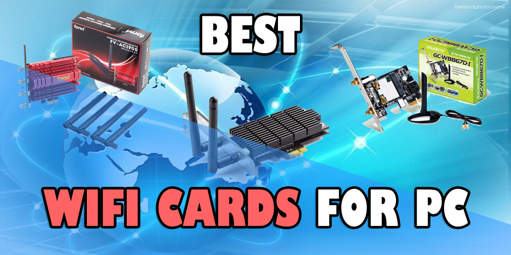 Best Wifi Cards for PC