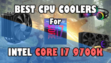 Photo of Best Coolers for Intel Core i7 9700k