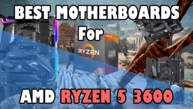 Best Motherboards for AMD Ryzen 5 3600