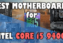 Best motherboards for Intel Core i5 9400F
