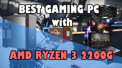 Best Gaming PC with AMD Ryzen 3 2200G