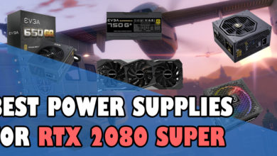 Best Power Supplies for RTX 2080 Super