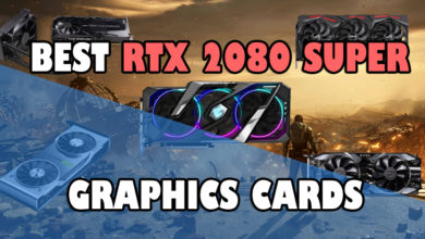 Photo of Best RTX 2080 Super Graphics Cards