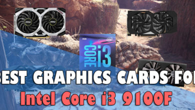 Best Graphics cards for i3 9100F