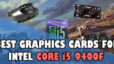 Photo of Best Graphics Cards for i5 9400F