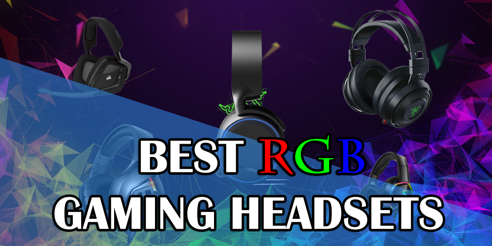 Best RGB Gaming Headsets