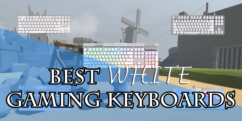 Best White Gaming Keyboards