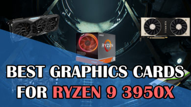 Best Graphics Cards for Ryzen 9 3950X