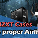 Do Nzxt Cases have proper Airflow