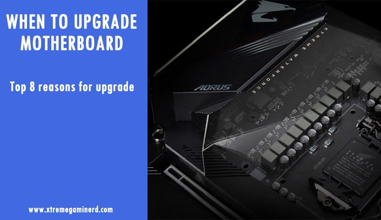 Photo of When should you upgrade your motherboard?