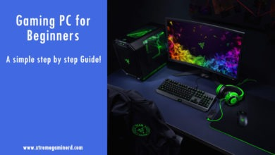 Photo of Gaming PC for Beginners- An easy step by step Guide!