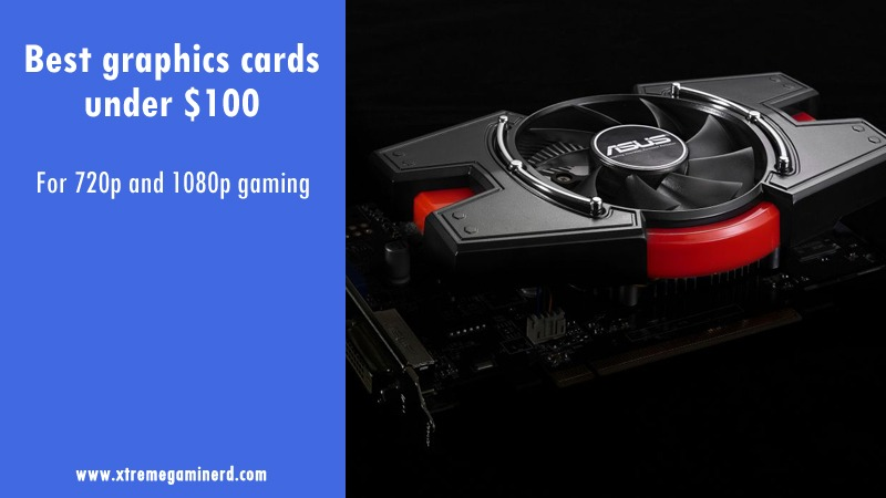 graphics card under $100