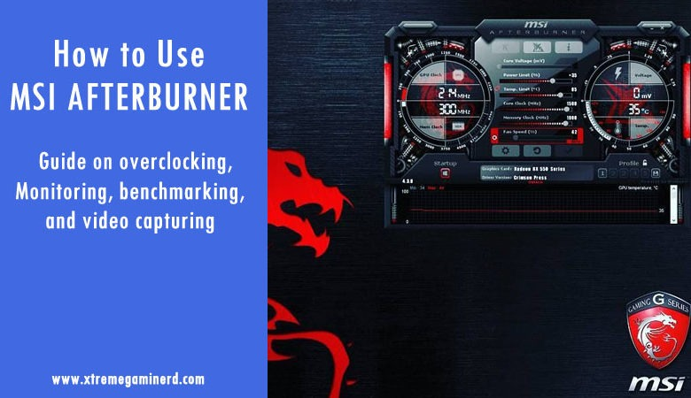 Photo of How to use MSI Afterburner- Overclock GPU, Monitor and Record Gameplays