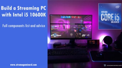 Photo of Build a Streaming PC with Intel Core i5 10600K