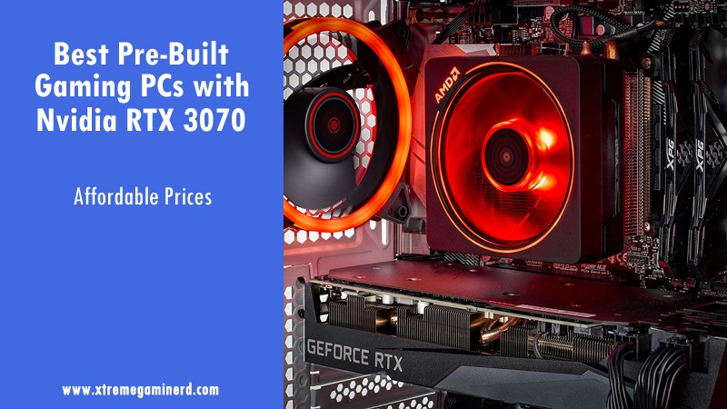Gaming PC with RTX 3070